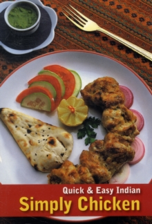 Quick & Easy Indian : Simply Chicken, Paperback / softback Book