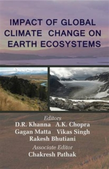 Impact of Global Climate Change on Earth Ecosystems, Hardback Book