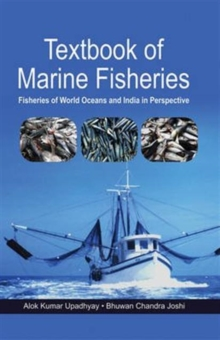 Textbook of Marine Fisheries: Fisheries of World Oceans and India in Perspective, Hardback Book