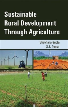 Sustainable Rural Development Through Agriculture, Hardback Book