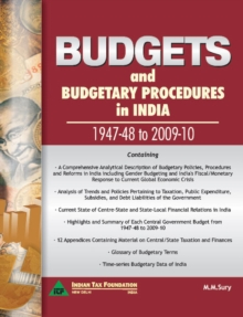 Budgets & Budgetary Procedures in India - 1947-48 to 2009-10, Hardback Book