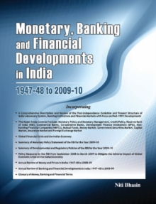 Monetary, Banking & Financial Developments in India : 1947-48 to 2009-10, Hardback Book