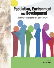 Population, Environment & Development : A Global Challenge for the 21st Century, Hardback Book