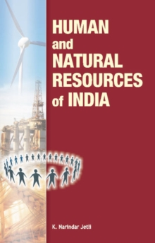 Human & Natural Resources of India, Hardback Book