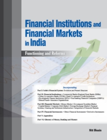Financial Institutions & Financial Markets in India : Functioning & Reforms, Hardback Book