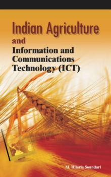 Indian Agriculture & Information & Communications Technology (ICT), Hardback Book