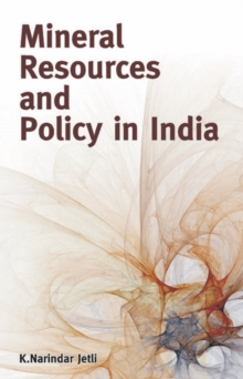 Mineral Resources & Policy in India, Hardback Book