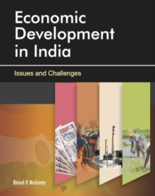 Economic Development in India : Issues & Challenges, Hardback Book