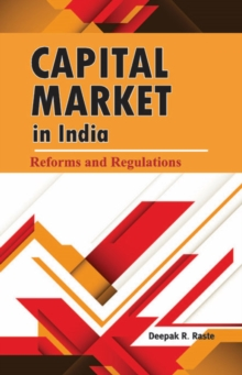 Capital Market in India : Reforms & Regulations, Hardback Book
