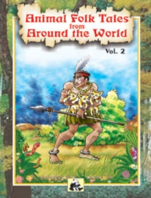 Animal Folk Tales from Around the World : v. 2, Paperback / softback Book