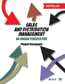 Sales and Distribution Management : An Indian Perspective, Paperback / softback Book