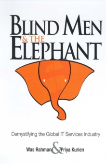 Blind Men and the Elephant : Demystifying the Global IT Services Industry, PDF eBook