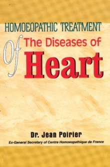 Homoeopathic Treatment of the Diseases of Heart, Paperback Book