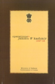 Official History of Operations in Jammu & Kashmir (1947-48), Hardback Book