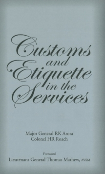 Customs & Etiquette in the Services, Hardback Book