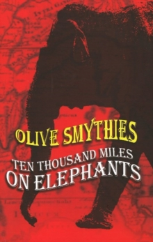 Ten Thousand Miles on Elephants, Paperback Book