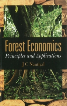 Forest Economics : Principles & Applications, Hardback Book