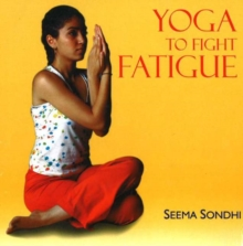 Yoga to Fight Fatigue, Paperback / softback Book