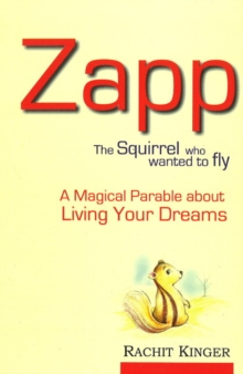 Zapp : The Squirrel Who Wanted to Fly, Paperback / softback Book