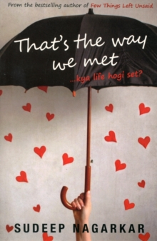 That's The Way We Met : Kya Life Hogi Set, Paperback / softback Book