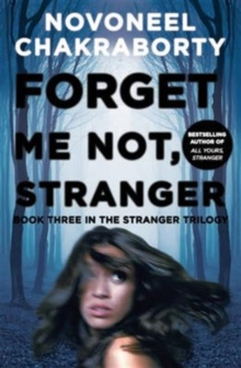 Forget Me Not, Stranger : Book Three in the Stranger Trilogy, Paperback Book