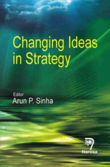 Changing Ideas in Strategy, Hardback Book