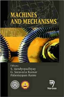 Machines and Mechanisms, Hardback Book