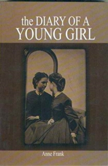 The Diary of a Young Girl, Paperback Book