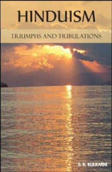 Hinduism : Triumphs and Tribulations, Paperback Book