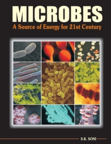 Microbes : A Source of Energy for 21st Century, Hardback Book
