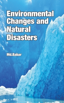 Environmental Changes and Natural Disasters, Hardback Book