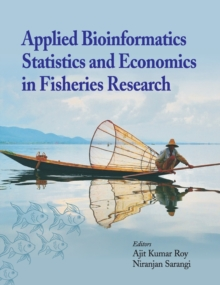 Applied Bioinformatics, Statistics and Economics in Fisheries Research, Hardback Book