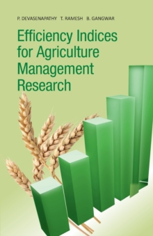 Efficiency Indices for Agriculture Management Research, Paperback / softback Book