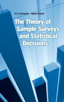 The Theory of Sample Surveys and Statistical Decisions, Hardback Book