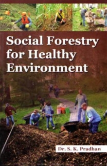 Social Forestry for Healthy Environment, Hardback Book