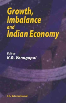 Growth, Imbalance and Indian Economy, Hardback Book