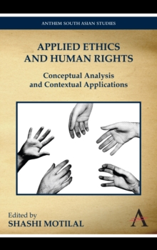 Applied Ethics and Human Rights : Conceptual Analysis and Contextual Applications, Hardback Book
