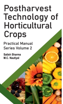 Postharvest Technology of Horticultural Crops, Hardback Book