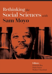 Rethinking the Social Sciences with Sam Moyo, Hardback Book
