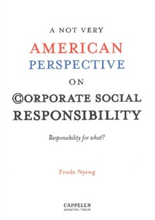 A NOT Very American Perspective on Corporate Social Responsibility, Paperback Book