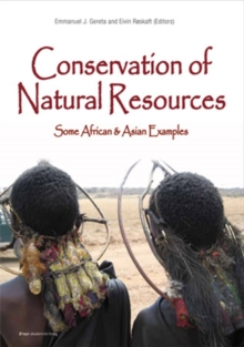 Conservation of Natural Resources : Some African & Asian Examples, Hardback Book