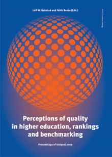 Perceptions of Quality in Higher Education, Rankings & Benchmarking : Proceedings of Uniqual 2009 - The 6th International Conference on Universities Quality, Paperback Book