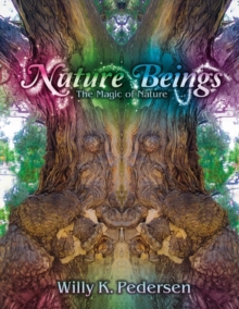 Nature Beings : The Magic of Nature, Paperback / softback Book