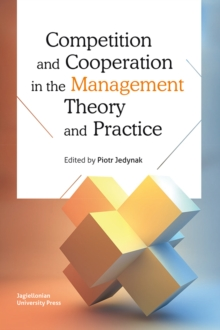 Competition and Cooperation in the Management Theory and Practice, Paperback / softback Book