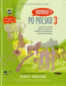 Hurra!!! Po Polsku : Student's Workbook Volume 3, Mixed media product Book