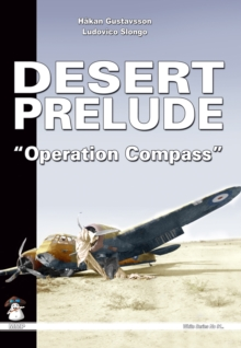 Desert Prelude : Operation Compass v. 2, Paperback Book