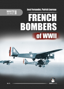 French Bombers of WWII, Hardback Book