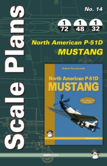 Scale Plans No. 14: North American P-51D Mustang, Paperback / softback Book