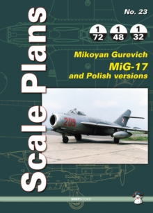 Scale Plans No. 23: Mikoyan Gurevich MIG-17, Paperback / softback Book