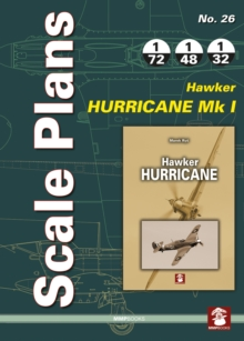 Scale Plans No. 26: Hawker Hurricane Mk I, Paperback Book